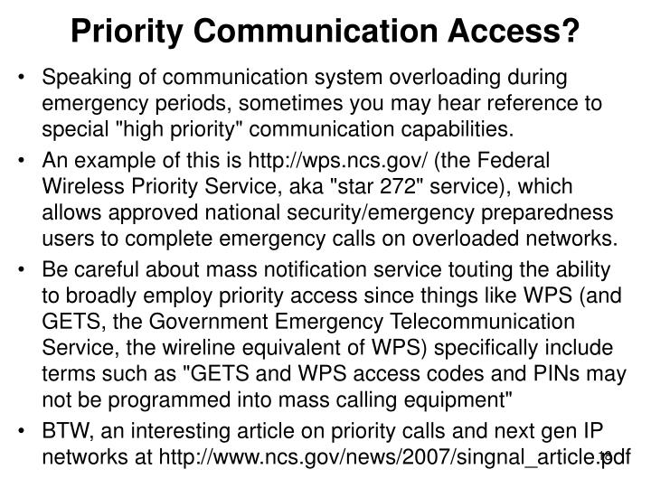 Priority Communication Access?