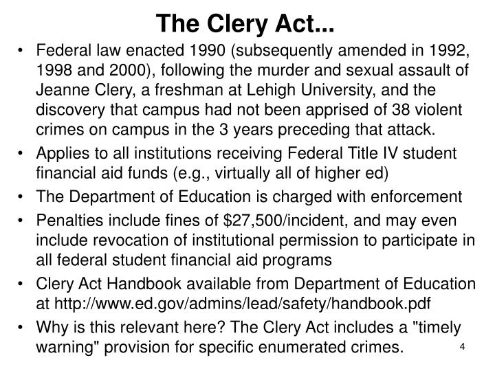The Clery Act...