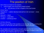 the position of irish