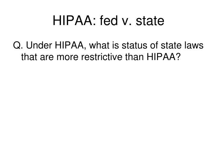 HIPAA: fed v. state