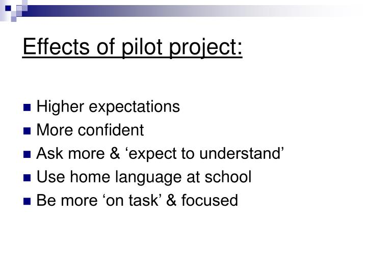 Effects of pilot project: