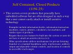 self contained closed products 1194 25