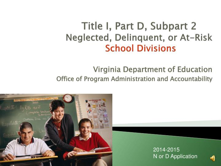 title i part d subpart 2 neglected delinquent or at risk school divisions n.