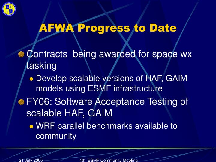 AFWA Progress to Date
