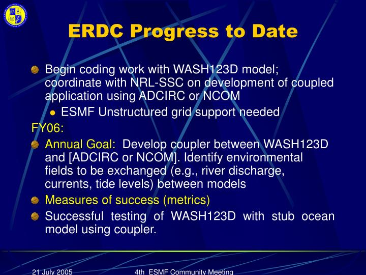 ERDC Progress to Date