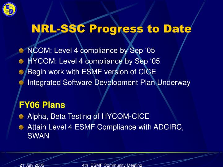 NRL-SSC Progress to Date