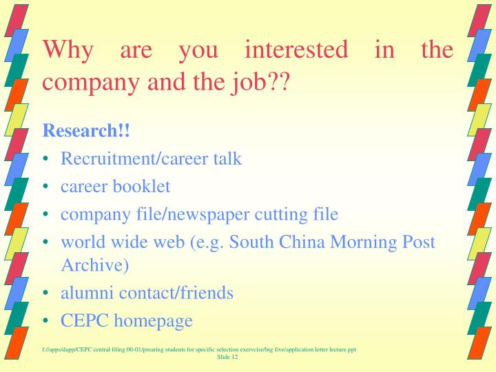 Why are you interested in the company and the job??