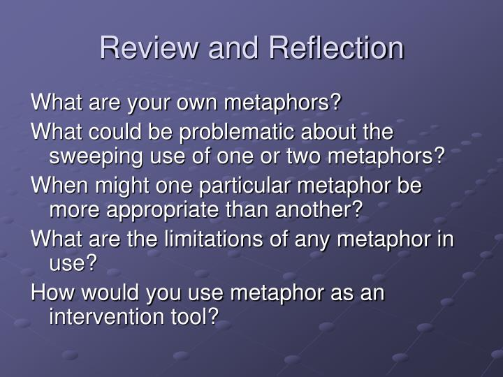 Review and Reflection