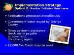 implementation strategy option b realtor initiated purchases2