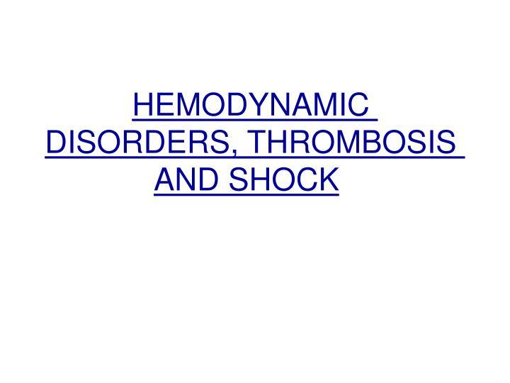 hemodynamic disorders thrombosis and shock n.