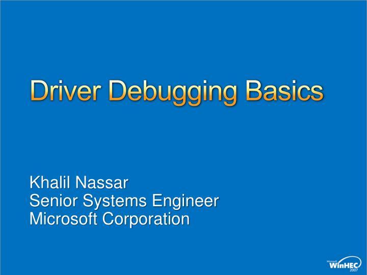 driver debugging basics n.