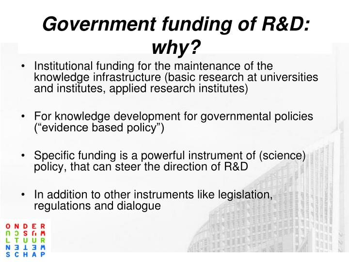 Government funding of R&D: why