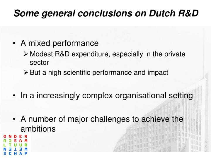 Some general conclusions on Dutch R&D