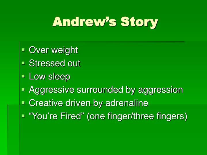 Andrew s story