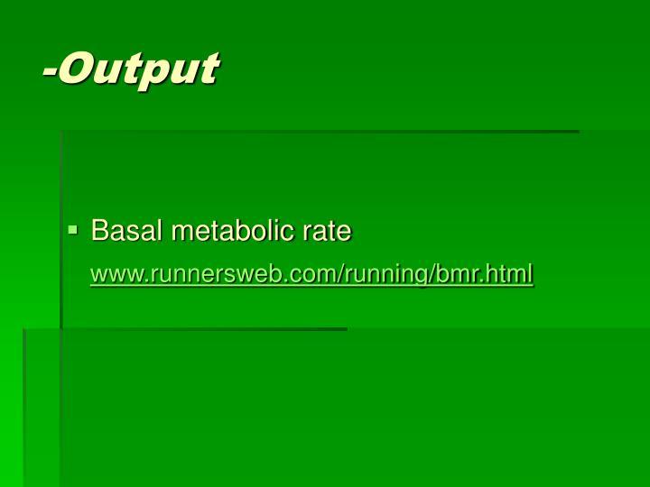 -Output