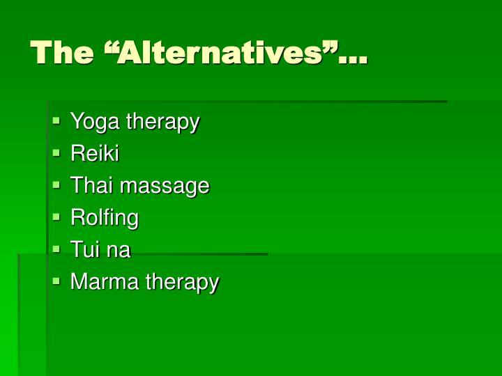 "The ""Alternatives""…"