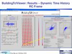 buildingtclviewer results dynamic time history rc frame