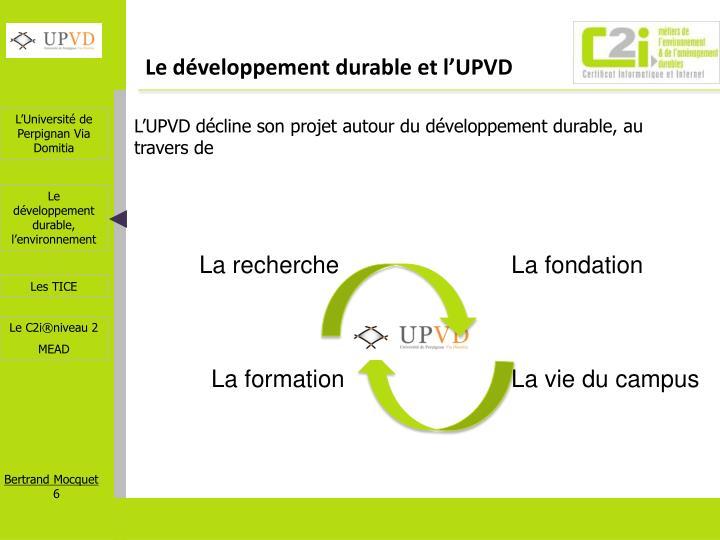 Le développement durable et l'UPVD