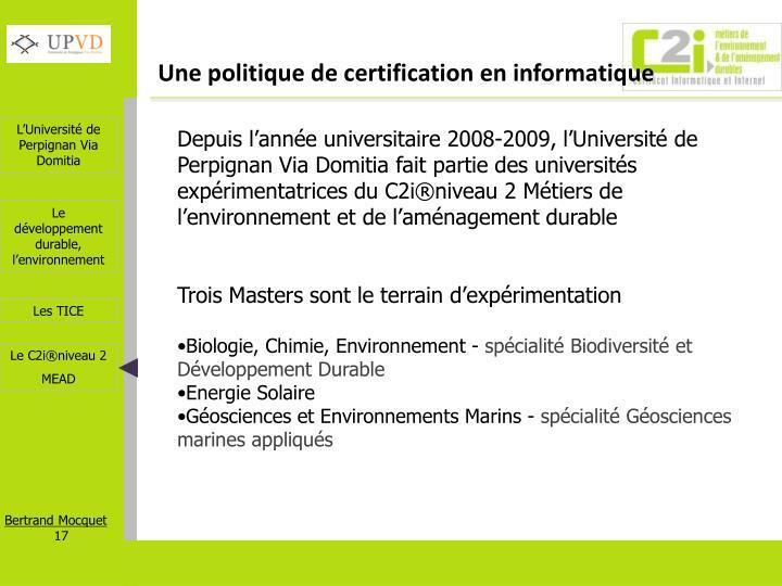 Une politique de certification en informatique