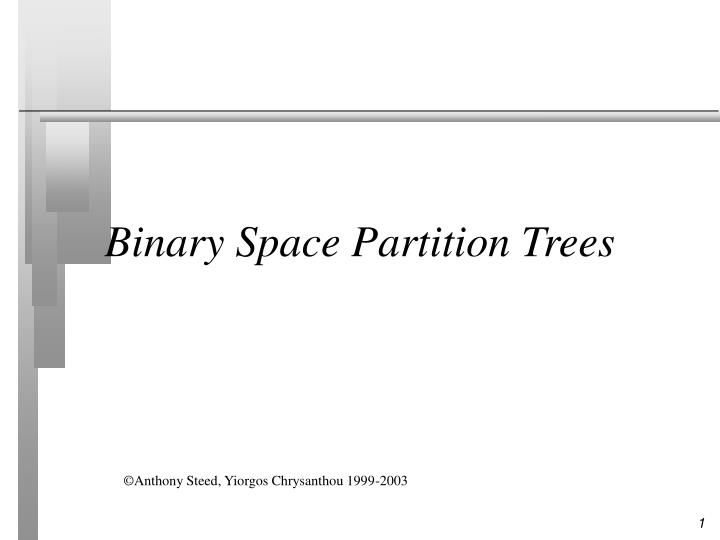 binary space partition trees n.