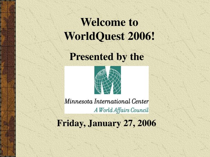 welcome to worldquest 2006