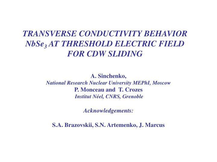 transverse conductivity behavior nbse 3 at threshold electric field for cdw sliding n.