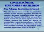 constata es de educadores brasileiros