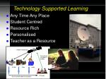 technology supported learning