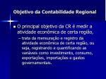 objetivo da contabilidade regional