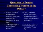 questions to ponder concerning women in the odyssey