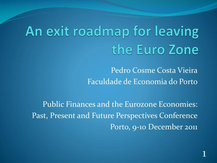 An exit roadmap for leaving the euro zone