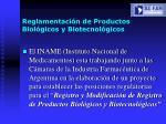 reglamentaci n de productos biol gicos y biotecnol gicos