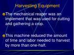 harvesting equipment3