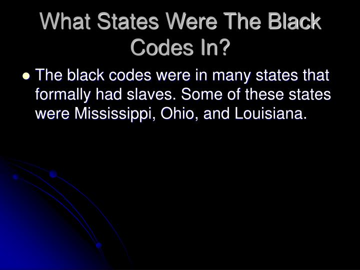 What States Were The Black Codes In?