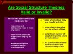 are social structure theories valid or invalid