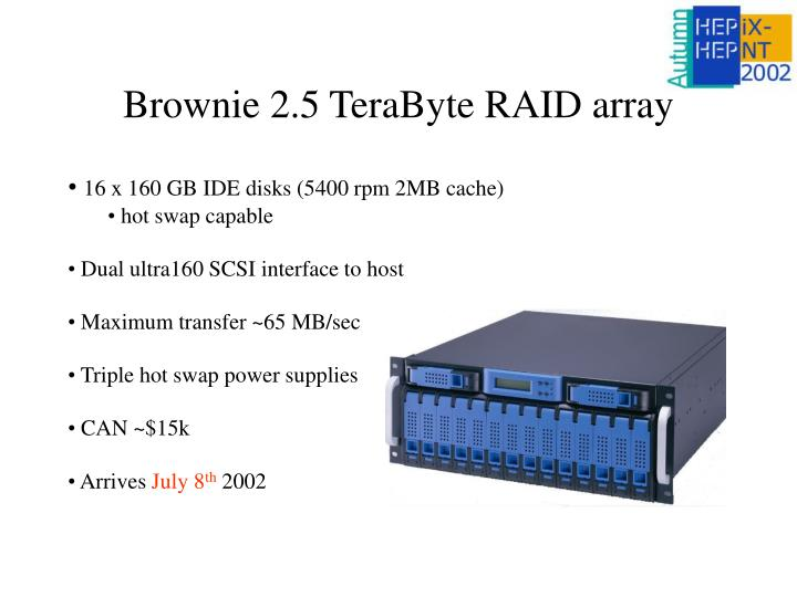 Brownie 2.5 TeraByte RAID array