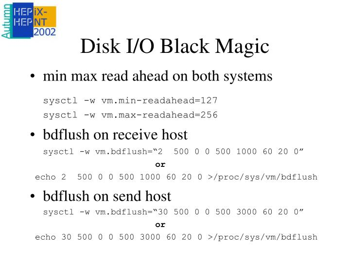 Disk I/O Black Magic
