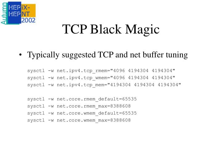 TCP Black Magic