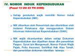 iv nomor induk kependudukan p asal 13 uu 23 th 2006