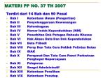 materi pp no 37 th 2007