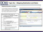topic six shipping destination and dates