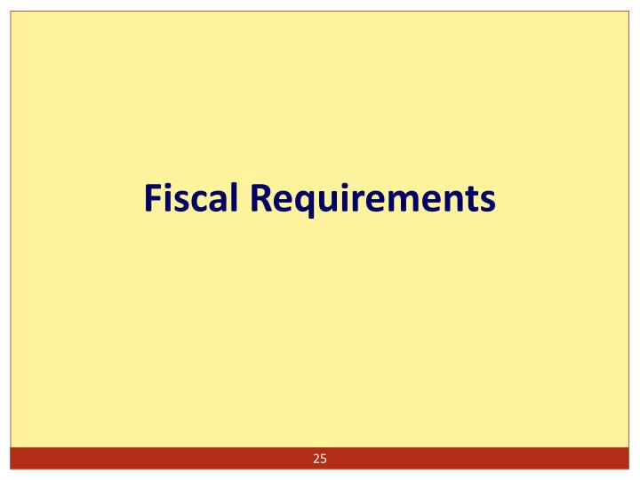 Fiscal Requirements