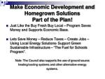 make economic development and homegrown solutions part of the plan