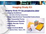 imaging study kit