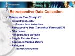 retrospective data collection