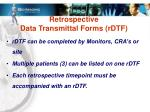 retrospective data transmittal forms rdtf