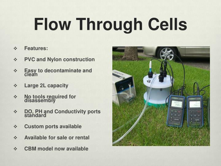 Flow Through Cells