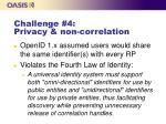 challenge 4 privacy non correlation