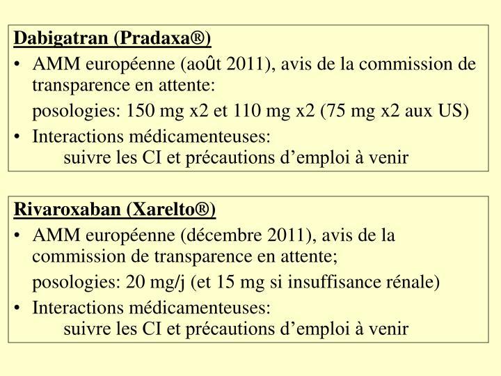 Dabigatran (Pradaxa®)