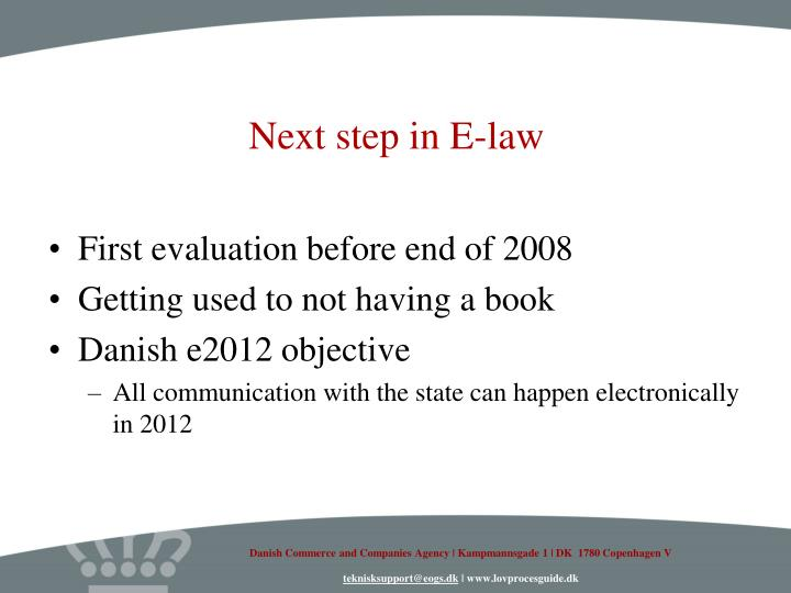 Next step in E-law